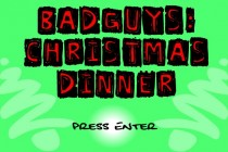 Bad Guys: Christmas Dinner