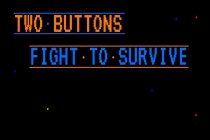 Two Buttons Fight to Survive
